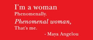Maya Phenomenal woman