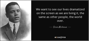 Micheaux Quote