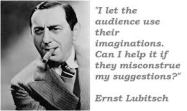 ernst Lubitsch Quote