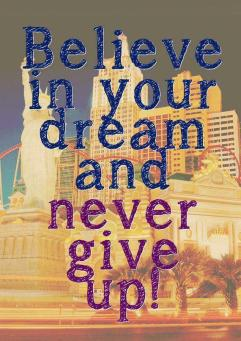 Image result for never give up on your dreams